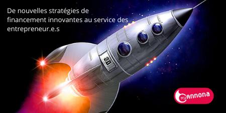 De nouvelles strategies de financement innovantes au service des entrepreneur e s
