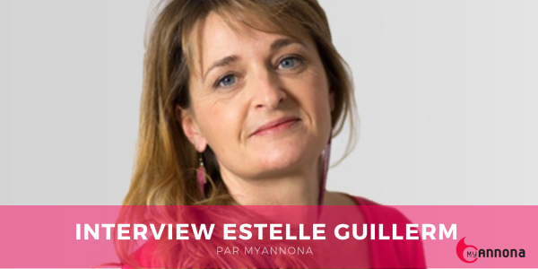 Interview estelle guillerm 1