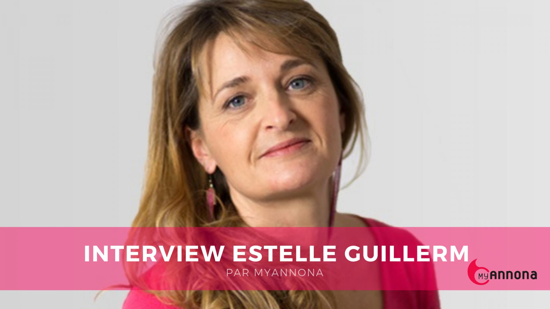 Interview estelle guillerm